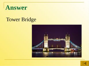 Answer Tower Bridge