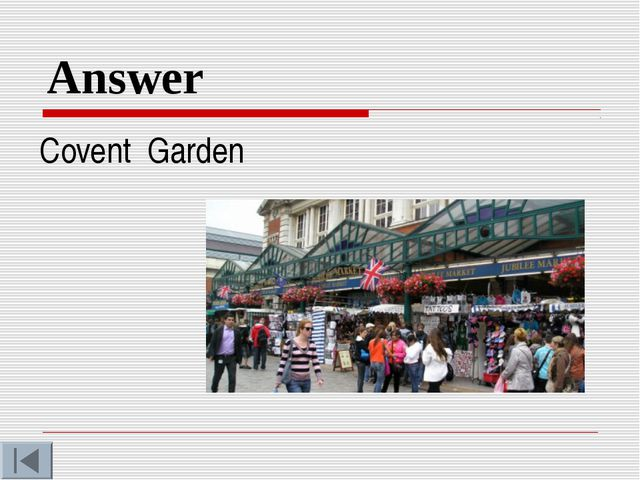 Answer Covent Garden
