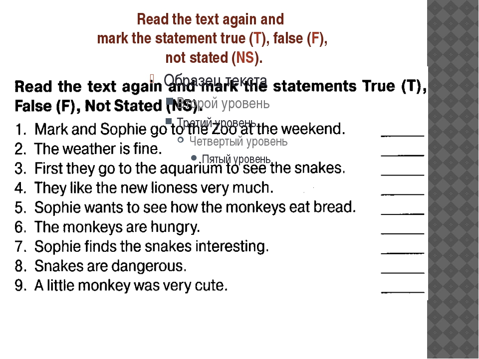 Read the text again and mark the statement true (T), false (F), not stated (N...