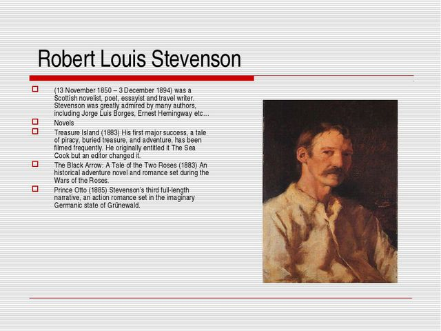Robert Louis Stevenson (13 November 1850 – 3 December 1894) was a Scottish n...
