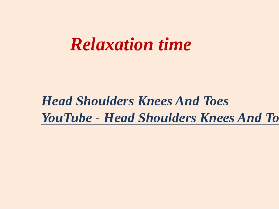 Relaxation time Head Shoulders Knees And Toes YouTube - Head Shoulders Knees...
