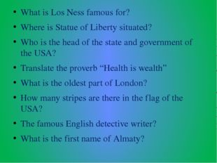 What is Los Ness famous for? Where is Statue of Liberty situated? Who is the