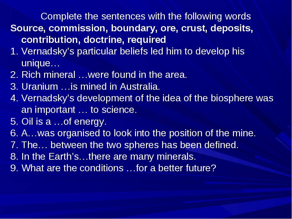 Complete the sentences with the following words Source, commission, boundary,...