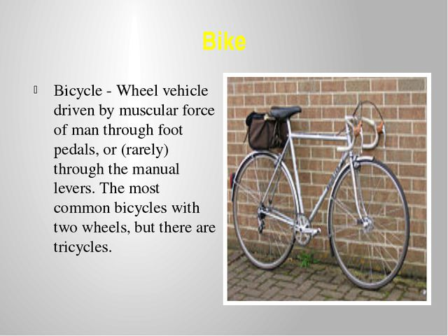 Bike Bicycle - Wheel vehicle driven by muscular force of man through foot ped...