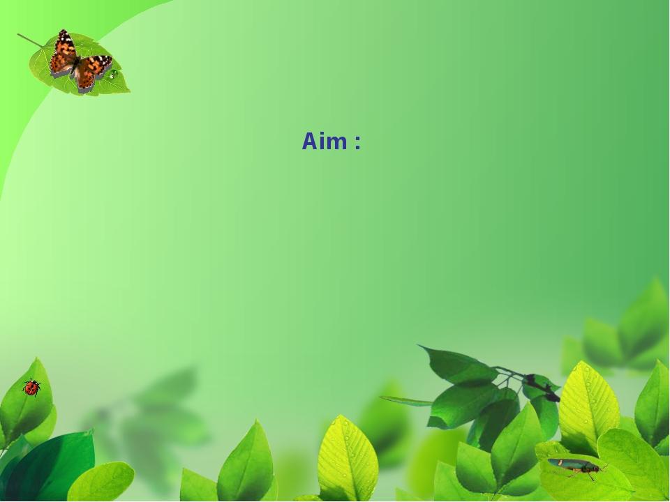 Aim :