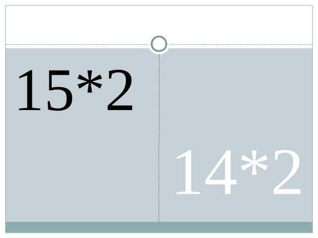 15*2 14*2