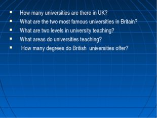 How many universities are there in UK? What are the two most famous universit