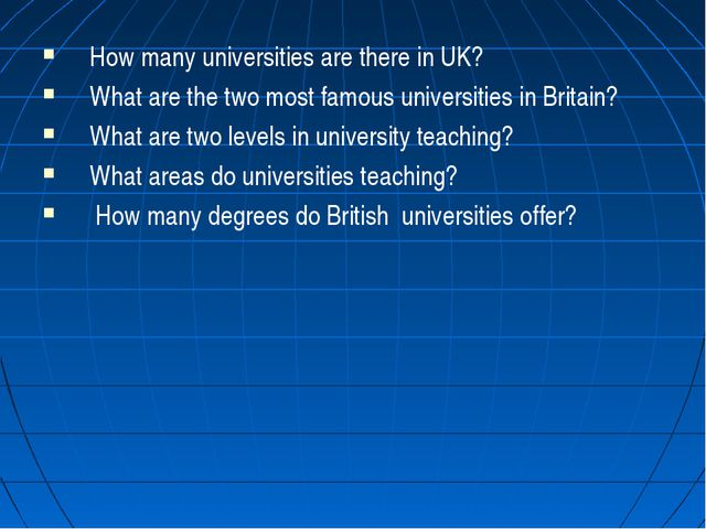 How many universities are there in UK? What are the two most famous universit...