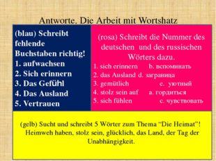 Antworte. Die Arbeit mit Wortshatz (blau) Schreibt fehlende Buchstaben richti