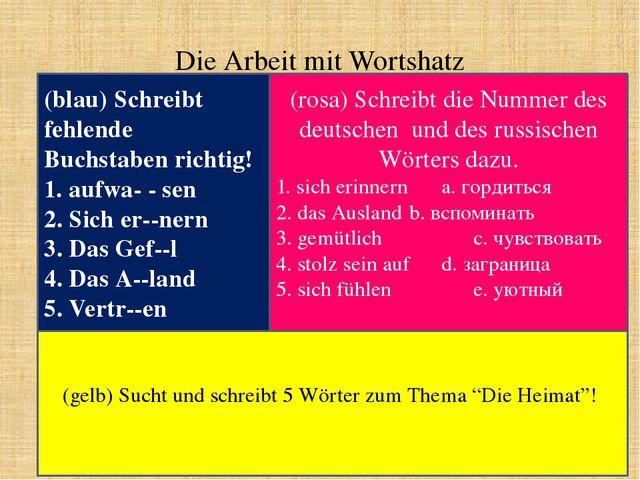 Die Arbeit mit Wortshatz (blau) Schreibt fehlende Buchstaben richtig! 1. aufw...