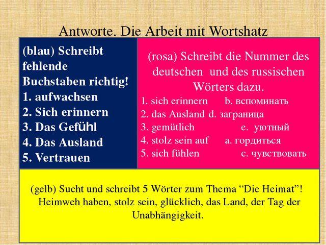 Antworte. Die Arbeit mit Wortshatz (blau) Schreibt fehlende Buchstaben richti...
