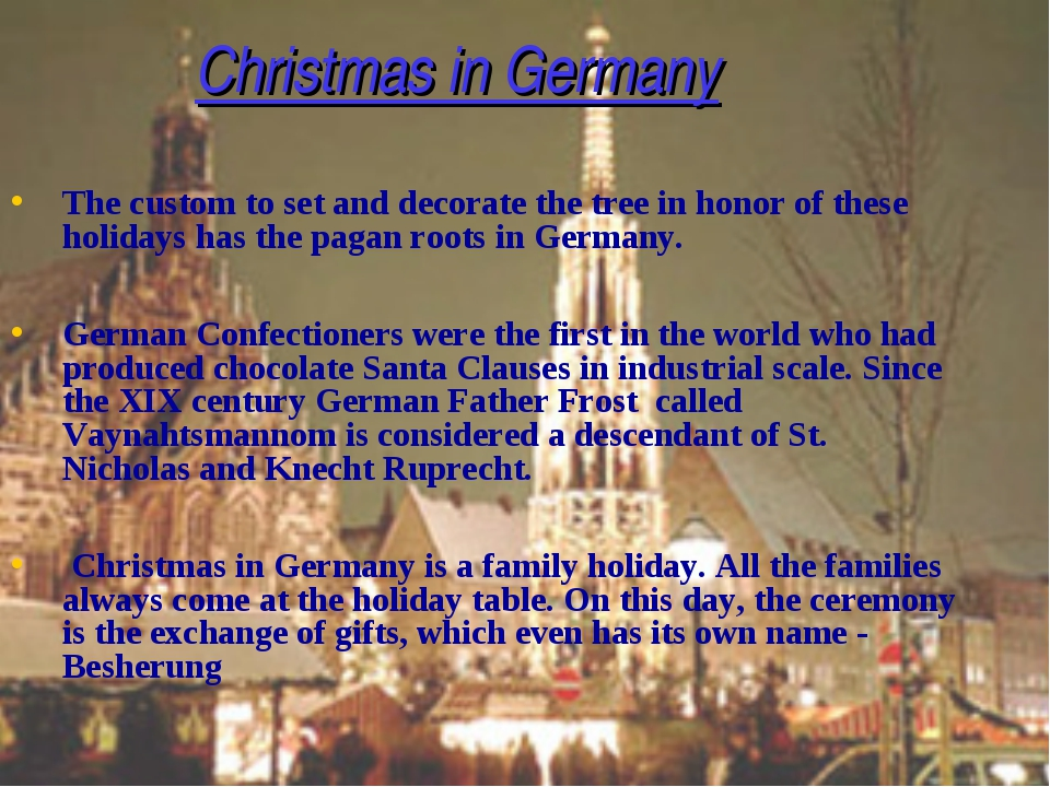 Christmas in Germany The custom to set and decorate the tree in honor of the...