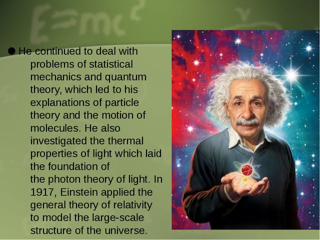 He continued to deal with problems of statistical mechanics and quantum theo...