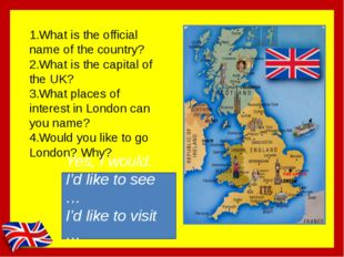 What is the official name of the country? What is the capital of the UK? What