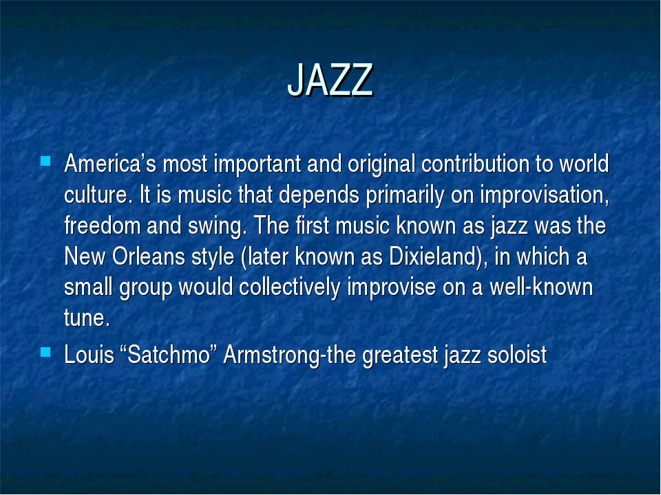 JAZZ America's most important and original contribution to world culture. It...