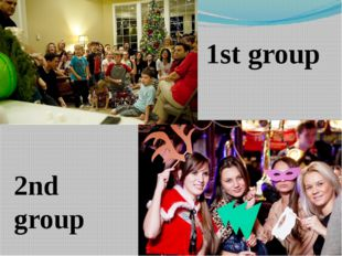 1st group 2nd group