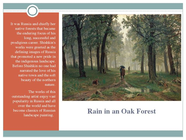 Rain in an Oak Forest It was Russia and chiefly her native forests that becam...