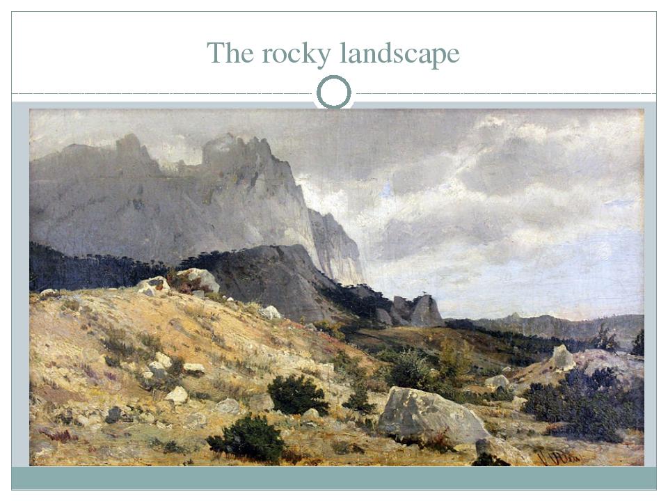 The rocky landscape