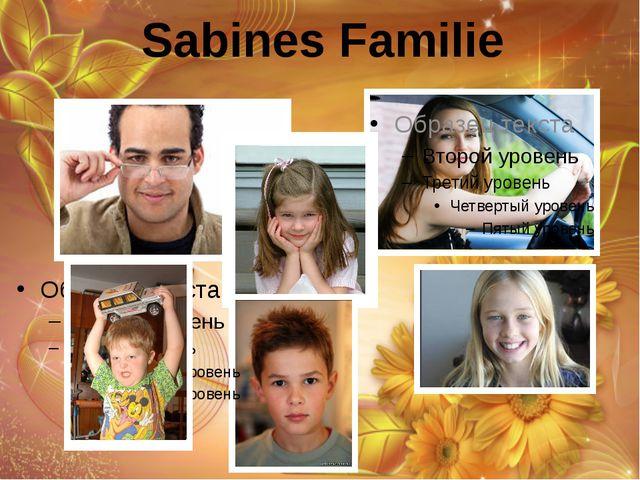 Sabines Familie