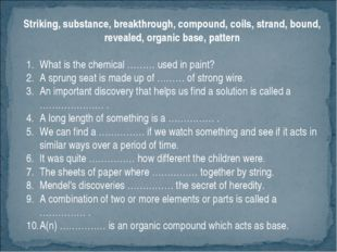 Striking, substance, breakthrough, compound, coils, strand, bound, revealed,