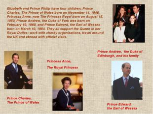 Prince Charles, The Prince of Wales Elizabeth and Prince Philip have four ch