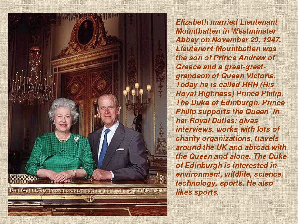 Elizabeth married Lieutenant Mountbatten in Westminster Abbey on November 20,...