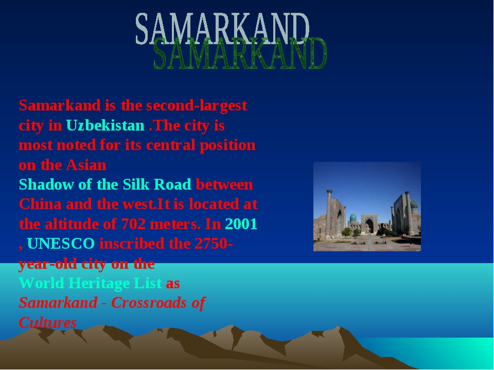 Samarkand is the second-largest city in Uzbekistan .The city is most noted fo...
