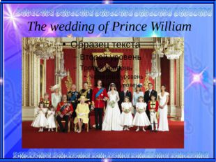 The wedding of Prince William
