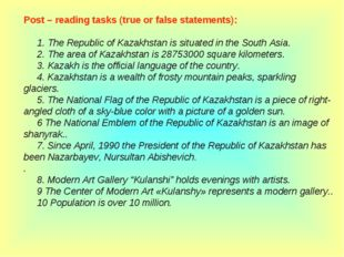 Post – reading tasks (true or false statements):      1. The Republic of Kaza