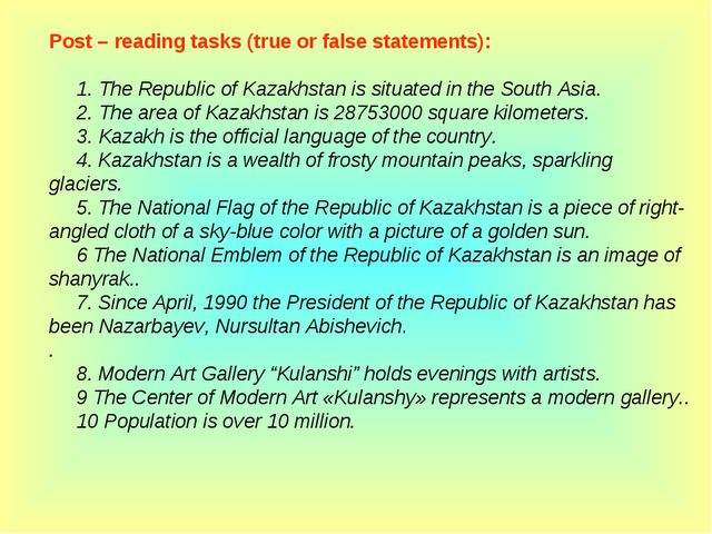 Post – reading tasks (true or false statements):      1. The Republic of Kaza...