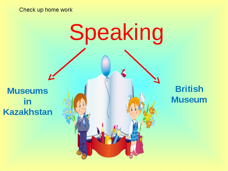 Speaking Museums in Kazakhstan British Museum Check up home work