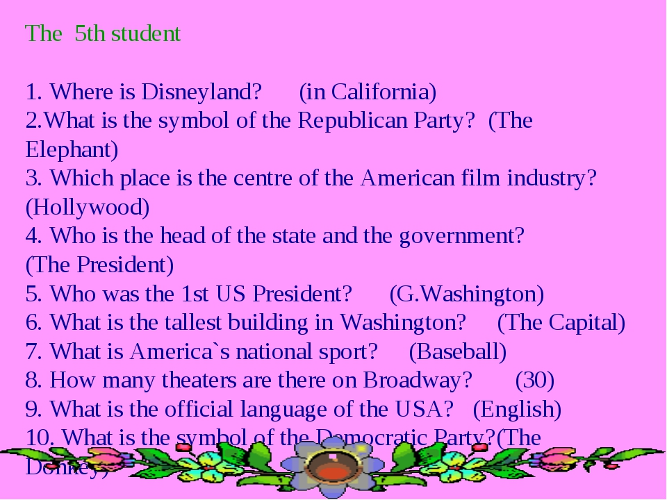 The 5th student 1. Where is Disneyland? (in California) 2.What is the symbol...