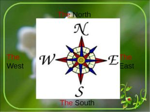 The North The South The East The West