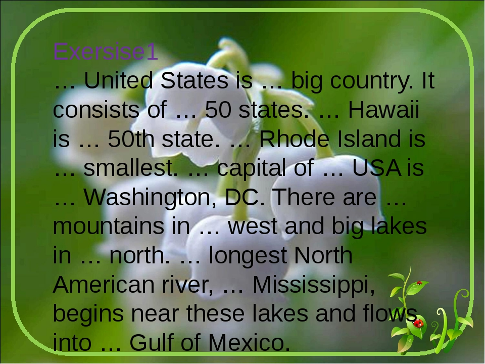 Exersise1 … United States is … big country. It consists of … 50 states. … Haw...
