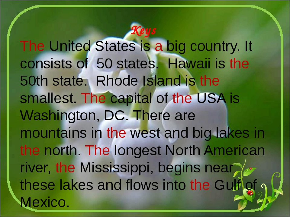 Keys The United States is a big country. It consists of 50 states. Hawaii is...