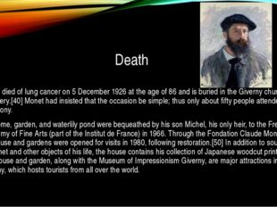 Death Monet died of lung cancer on 5 December 1926 at the age of 86 and is bu