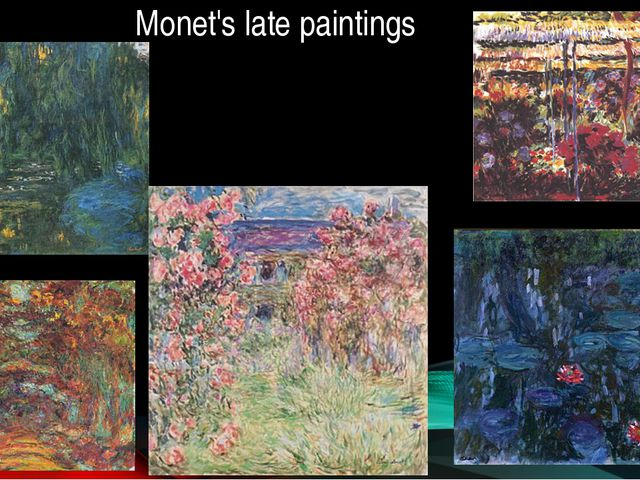 Monet's late paintings