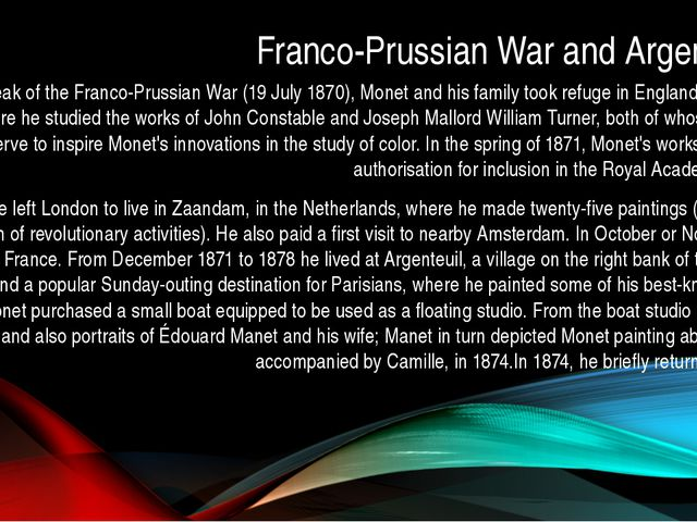 Franco-Prussian War and Argenteuil After the outbreak of the Franco-Prussian...