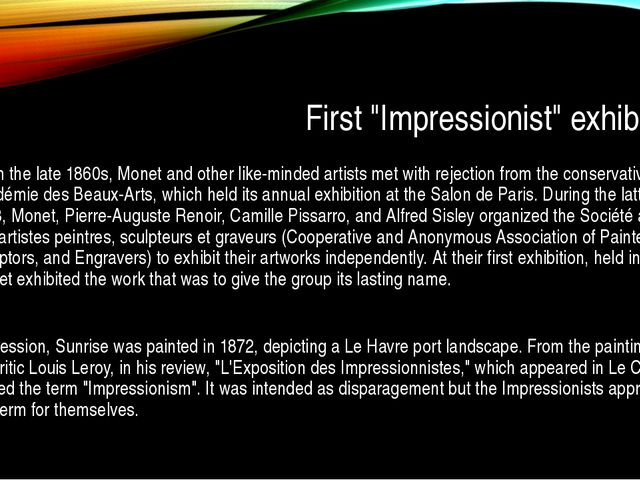 "First ""Impressionist"" exhibition From the late 1860s, Monet and other like-m..."