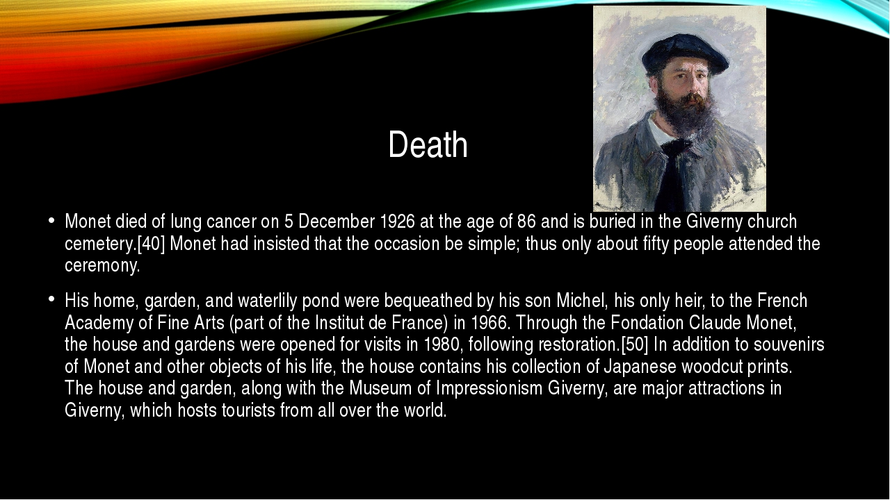 Death Monet died of lung cancer on 5 December 1926 at the age of 86 and is bu...