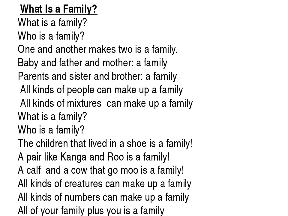 What Is a Family? What is a family? Who is a family? One and another makes t...