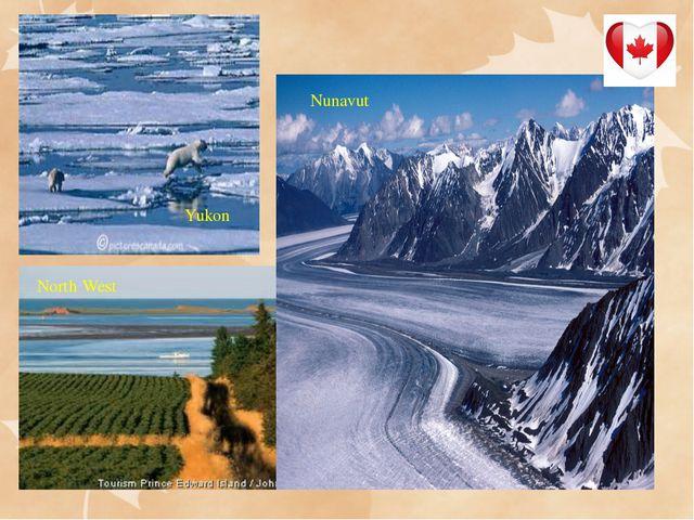 Yukon Nunavut North West North West