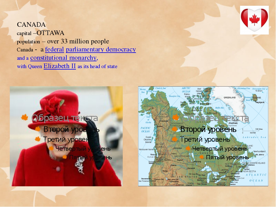 CANADA capital –OTTAWA population – over 33 million people Canada - afedera...