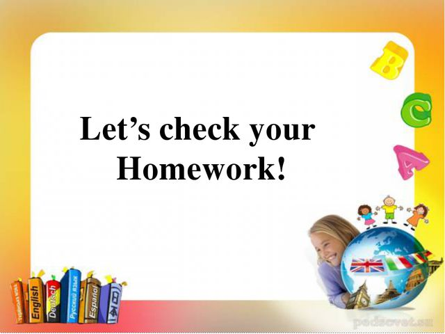 Let's check your Homework!