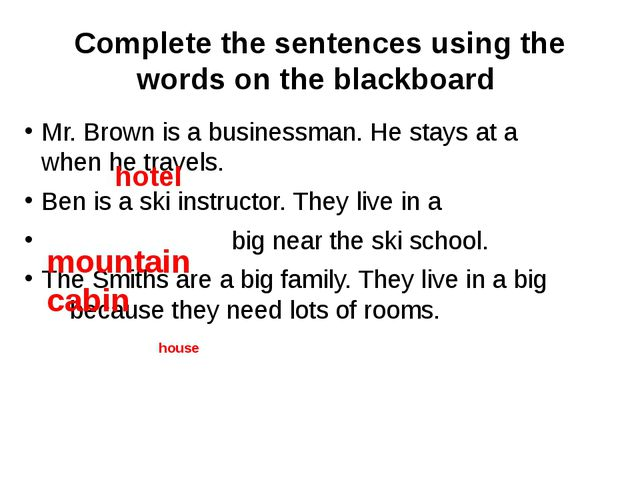 Complete the sentences using the words on the blackboard Mr. Brown is a busin...