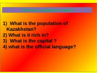 What is the population of Kazakhstan? What is it rich in? What is the capita