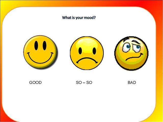 GOOD SO – SO BAD