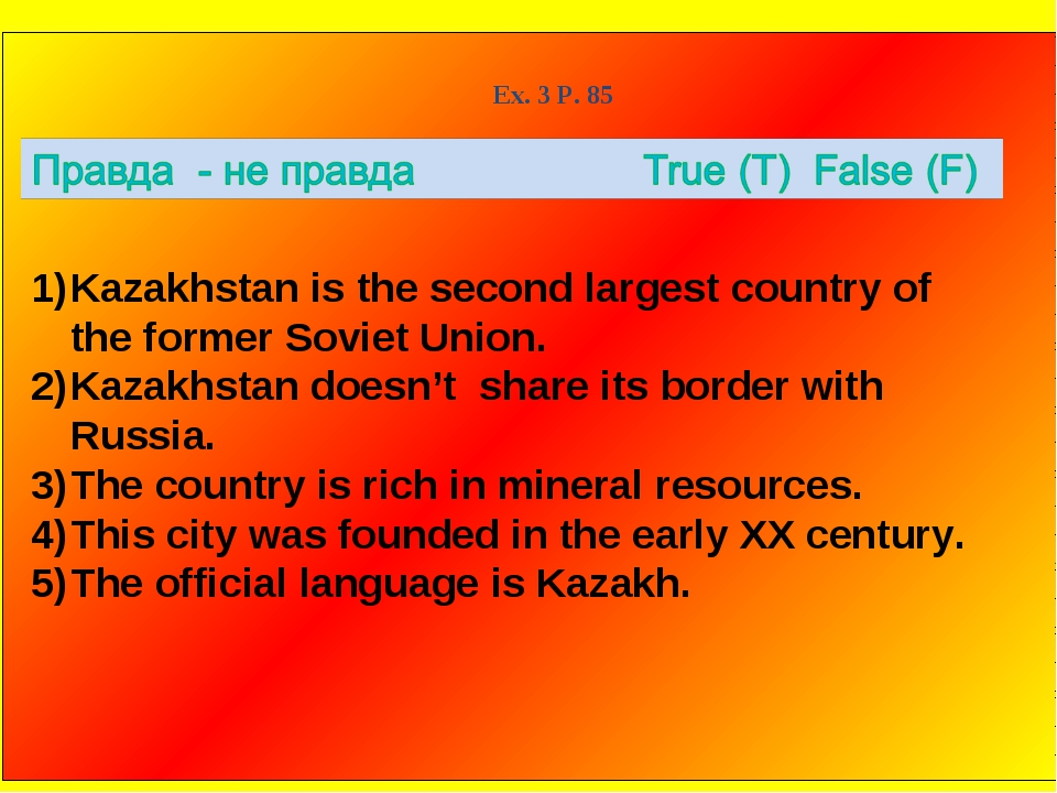 Ex. 3 P. 85 Kazakhstan is the second largest country of the former Soviet Uni...