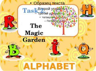 Task 2. The Magic Garden
