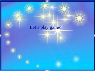 Let's play game!